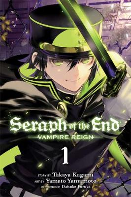 Seraph of the End, Vol. 1: Vampire Reign - Seraph of the End 1 (Paperback)