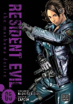 Resident Evil, Vol. 5: The Marhawa Desire - Resident Evil 5 (Paperback)