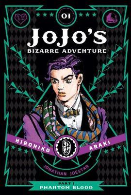 JoJo's Bizarre Adventure: Part 1--Phantom Blood, Vol. 1 - JoJo's Bizarre Adventure: Part 1--Phanto 1 (Hardback)