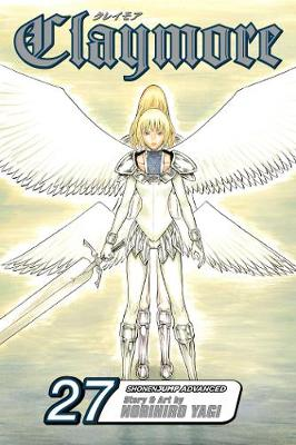 Claymore, Vol. 27 - Claymore 27 (Paperback)