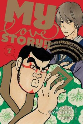 My Love Story!!, Vol. 7 - My Love Story!! 7 (Paperback)