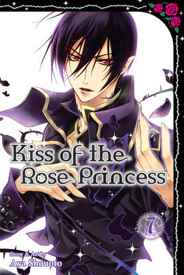 Kiss of the Rose Princess, Vol. 7 - Kiss of the Rose Princess 7 (Paperback)