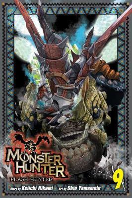 Monster Hunter: Flash Hunter, Vol. 9 - Monster Hunter: Flash Hunter 9 (Paperback)