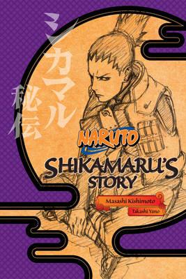 Naruto: Shikamaru's Story - Naruto (Paperback)