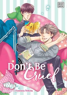 Don't Be Cruel: 2-in-1 Edition, Vol. 1: Includes vols. 1 & 2 - Don't Be Cruel 1 (Paperback)