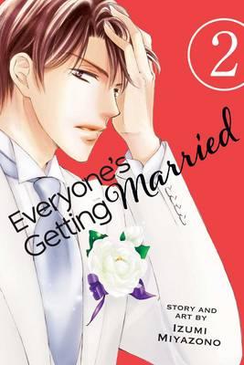 Everyone's Getting Married, Vol. 2 - Everyone's Getting Married 2 (Paperback)
