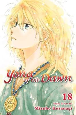 Yona of the Dawn, Vol. 18 - Yona of the Dawn 18 (Paperback)
