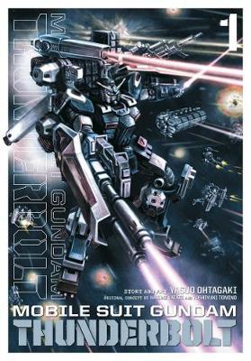 Mobile Suit Gundam Thunderbolt, Vol. 1 - Mobile Suit Gundam Thunderbolt 1 (Paperback)