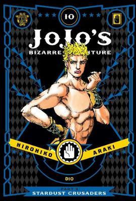JoJo's Bizarre Adventure: Part 3--Stardust Crusaders, Vol. 10 - JoJo's Bizarre Adventure: Part 3--Stardust Crusaders 10 (Hardback)