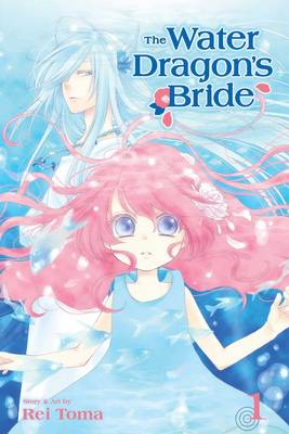 The Water Dragon's Bride, Vol. 1 - The Water Dragon's Bride 1 (Paperback)