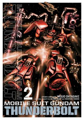 Mobile Suit Gundam Thunderbolt, Vol. 2 - Mobile Suit Gundam Thunderbolt 2 (Paperback)