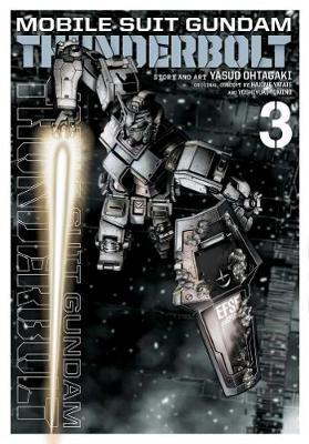 Mobile Suit Gundam Thunderbolt, Vol. 3 - Mobile Suit Gundam Thunderbolt 3 (Paperback)