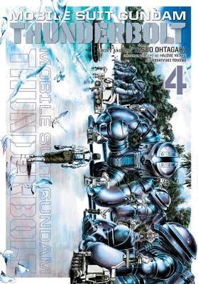 Mobile Suit Gundam Thunderbolt, Vol. 4 - Mobile Suit Gundam Thunderbolt 4 (Paperback)