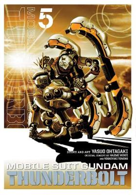 Mobile Suit Gundam Thunderbolt, Vol. 5 - Mobile Suit Gundam Thunderbolt 5 (Paperback)
