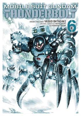 Mobile Suit Gundam Thunderbolt, Vol. 6 - Mobile Suit Gundam Thunderbolt 6 (Paperback)