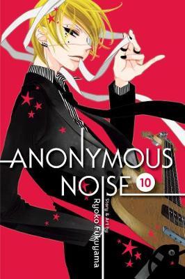 Anonymous Noise, Vol. 10 - Anonymous Noise 10 (Paperback)
