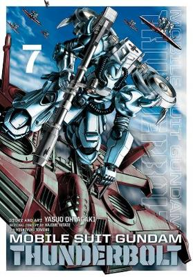 Mobile Suit Gundam Thunderbolt, Vol. 7 - Mobile Suit Gundam Thunderbolt 7 (Paperback)
