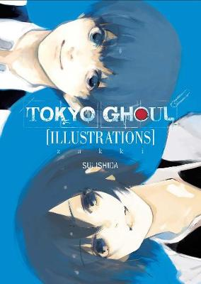 Tokyo Ghoul Illustrations: zakki - Tokyo Ghoul Illustrations: zakki (Hardback)