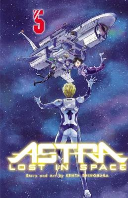 Astra Lost in Space, Vol. 5 - Astra Lost in Space 5 (Paperback)