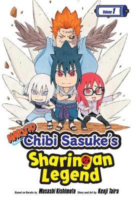 Naruto: Chibi Sasuke's Sharingan Legend, Vol. 1 - Naruto: Chibi Sasuke's Sharingan Legend 1 (Paperback)