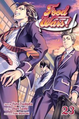 Food Wars!: Shokugeki no Soma, Vol. 23 - Food Wars!: Shokugeki no Soma 23 (Paperback)