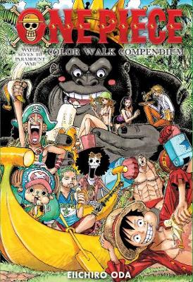One Piece Color Walk Compendium: Water Seven to Paramount War - One Piece Color Walk Compendium 2 (Hardback)