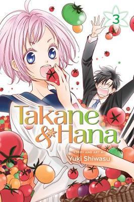 Takane & Hana, Vol. 3 - Takane & Hana 3 (Paperback)