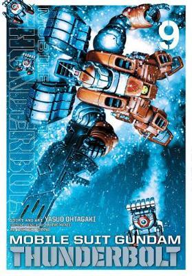 Mobile Suit Gundam Thunderbolt, Vol. 9 - Mobile Suit Gundam Thunderbolt 9 (Paperback)