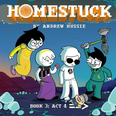 Homestuck, Book 3: Act 4 - Homestuck 3 (Hardback)