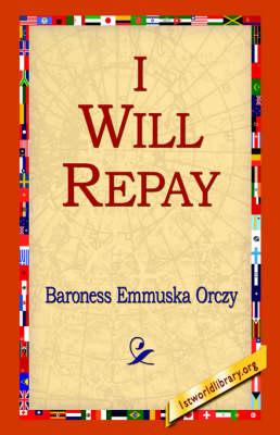 I Will Repay (Hardback)