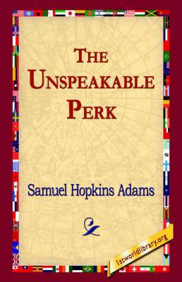The Unspeakable Perk (Hardback)