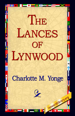 The Lances of Lynwood (Hardback)