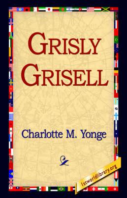 Grisly Grisell (Hardback)