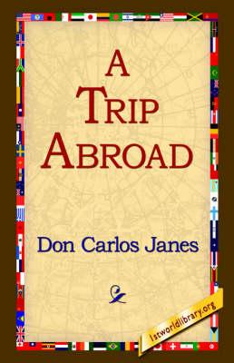 A Trip Abroad (Hardback)