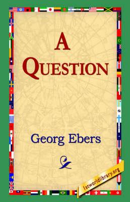 A Question (Hardback)