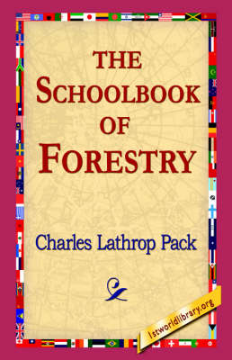 The Schoolbook of Forestry (Paperback)