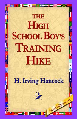The High School Boy's Training Hike (Paperback)