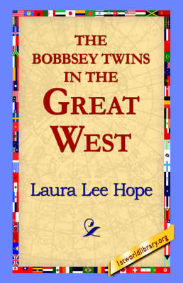 The Bobbsey Twins in the Great West (Paperback)