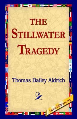 The Stillwater Tragedy (Paperback)