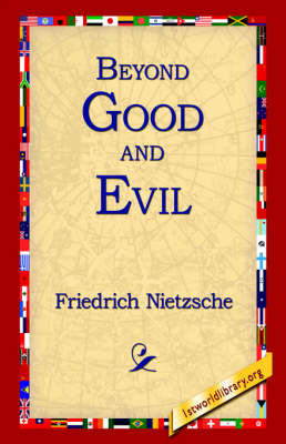 Beyond Good and Evil (Hardback)