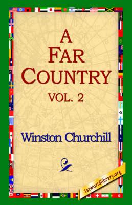 A Far Country, Vol2 (Hardback)