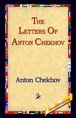 The Letters of Anton Chekhov (Hardback)