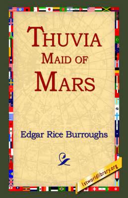 Thuvia, Maid of Mars (Hardback)