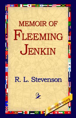 Memoir of Fleeming Jenkin (Hardback)