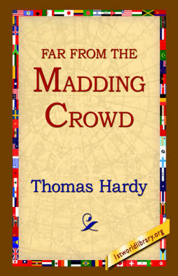 Far from the Madding Crowd (Hardback)