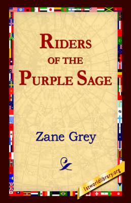 The Riders of the Purple Sage (Hardback)