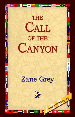 The Call of the Canyon (Hardback)