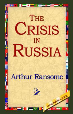 The Crisis in Russia (Hardback)
