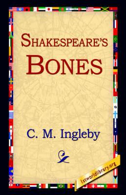 Shakespeare's Bones (Hardback)