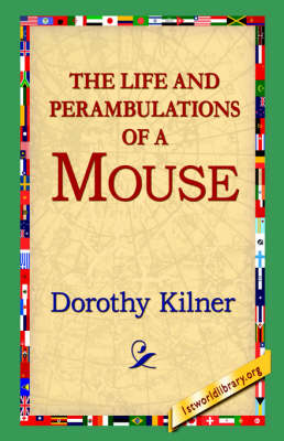 The Life and Perambulations of a Mouse (Hardback)